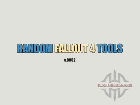 Random Fallout 4 Tools [build 0002] для Fallout 4